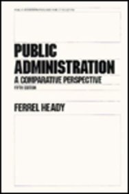9780824796570: Public Administration: A Comparative Perspective (Public Administration and Public Policy)