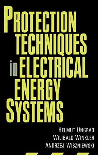 9780824796600: Protection Techniques in Electrical Energy Systems