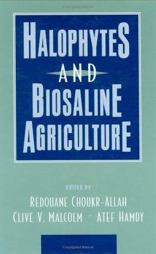 9780824796648: Halophytes and Biosaline Agriculture