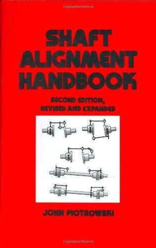9780824796662: Shaft Alignment Handbook, Second Edition (Mechanical Engineering)