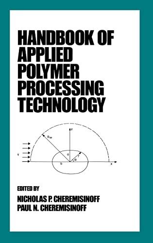 9780824796792: Handbook of Applied Polymer Processing Technology (Plastics Engineering)