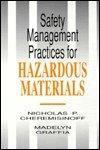 Safety Management Practices for Hazardous Materials: Cheremisinoff, Nicholas P., Cheremisinoff, N. ...