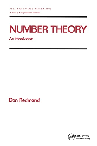 9780824796969: 201: Number Theory: An Introduction to Pure and Applied Mathematics (Chapman & Hall/CRC Pure and Applied Mathematics)