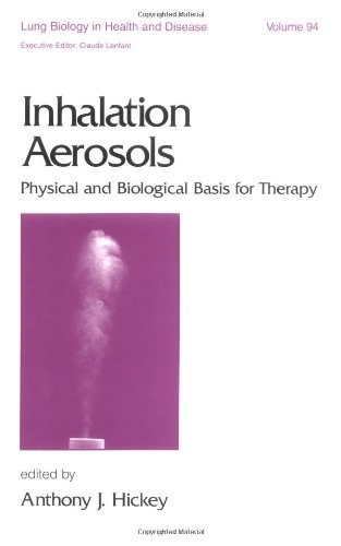 9780824797027: Inhalation Aerosols: Physical and Biological Basis for Therapy (Lung Biology in Health and Disease)
