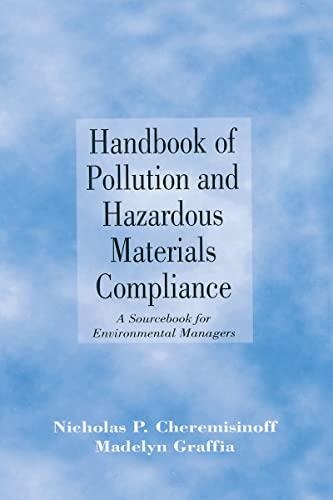 9780824797041: Handbook of Pollution and Hazardous Materials Compliance: A Sourcebook for Environmental Managers (Environmental Science & Pollution)