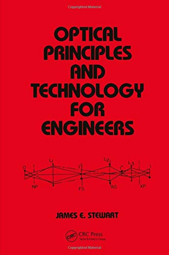 9780824797058: Optical Principles and Technology for Engineers (Mechanical Engineering)