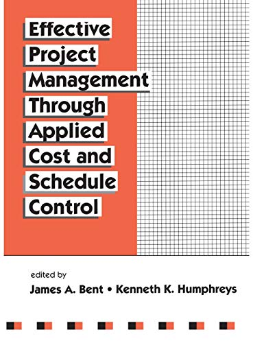 9780824797157: Effective Project Management Through Applied Cost and Schedule Control (Cost Engineering)