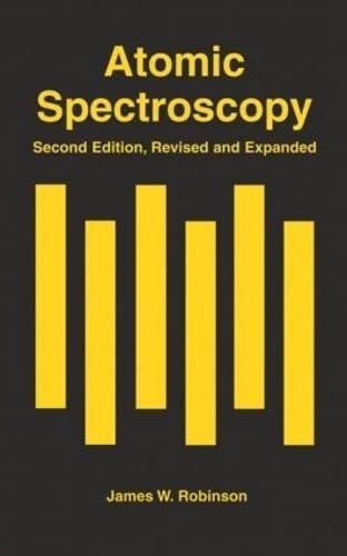 9780824797423: Atomic Spectroscopy, Second Edition,