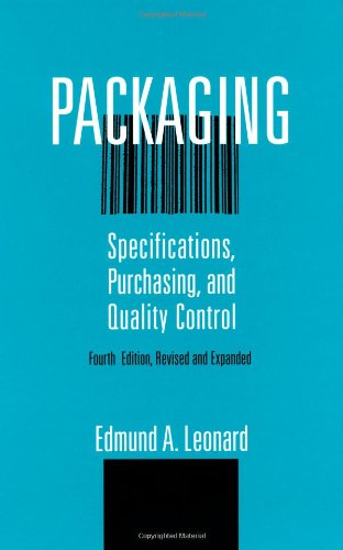 9780824797553: Packaging: Specifications: Purchasing, and Quality Control, Fourth Edition, (Packaging and Converting Technology)