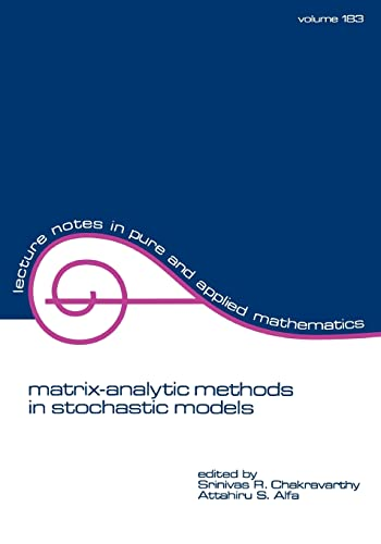 9780824797669: Matrix-Analytic Methods in Stochastic Models (Lecture Notes in Pure and Applied Mathematics)