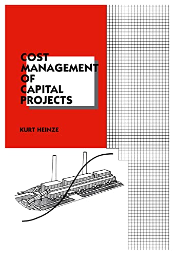 9780824797836: Cost Management of Capital Projects (Cost Engineering)