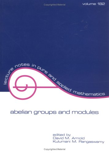 9780824797898: Abelian Groups and Modules (Lecture Notes in Pure and Applied Mathematics)
