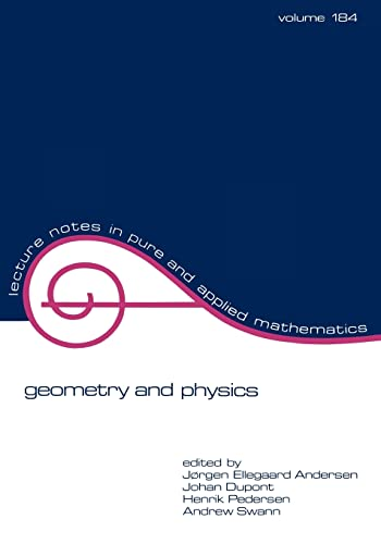 9780824797911: Geometry and Physics (Aarhus, 1995) (Lecture Notes in Pure and Applied Mathematics; v. 184)