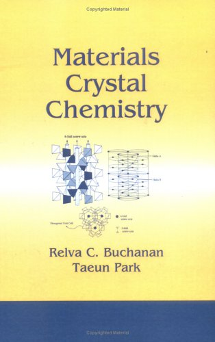 Materials Crystal Chemistry: Buchanan, Relva C., Park, Taeun
