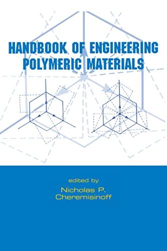 Handbook of Engineering Polymeric Materials: Cheremisinoff, Nicholas P.