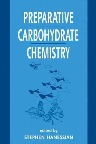 9780824798024: Preparative Carbohydrate Chemistry