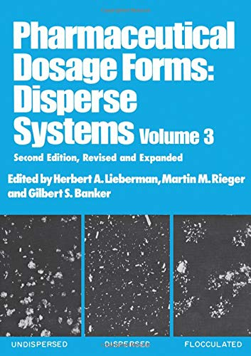 9780824798420: Pharmaceutical Dosage Forms: Disperse Systems: Volume 3