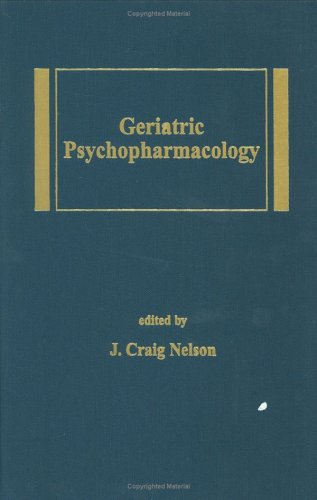 9780824798512: Geriatric Psychopharmacology (Medical Psychiatry Series)