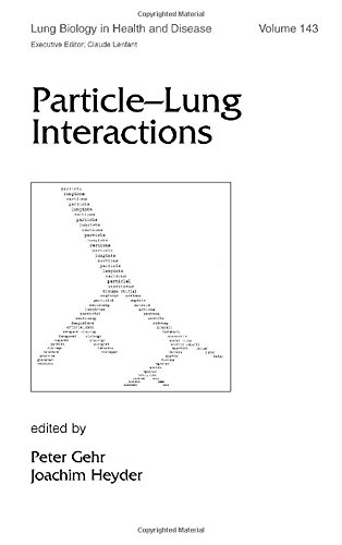 9780824798918: Particle-Lung Interactions (Lung Biology in Health and Disease)