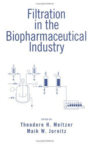 9780824798963: Filtration in the Biopharmaceutical Industry