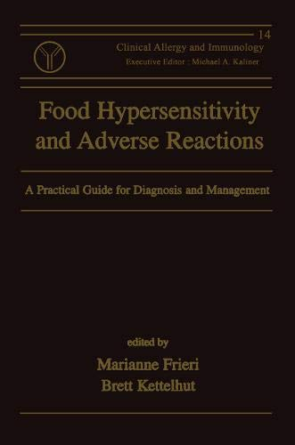 9780824799038: Food Hypersensitivity and Adverse Reactions: A Practical Guide for Diagnosis and Management (Clinical Allergy and Immunology)