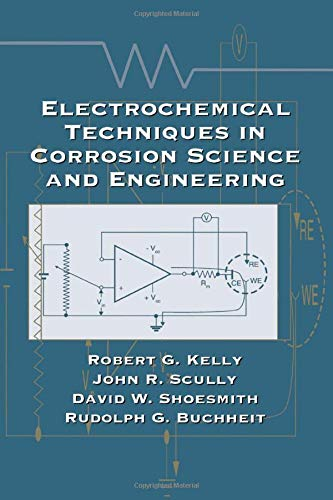 9780824799175: Electrochemical Techniques in Corrosion Science and Engineering (Corrosion Technology)