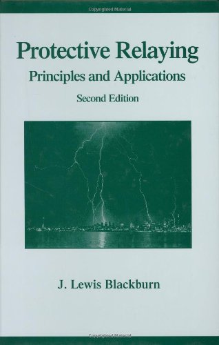 9780824799182: Protective Relaying: Principles and Applications, Second Edition (Power Engineering, 5)