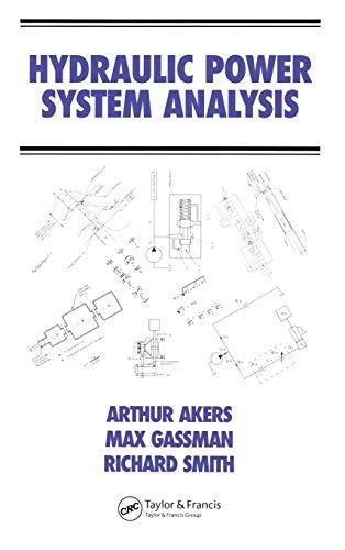 9780824799564: Hydraulic Power System Analysis (Fluid Power and Control)