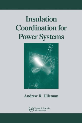 9780824799571: Insulation Coordination for Power Systems (Power Engineering (Willis))