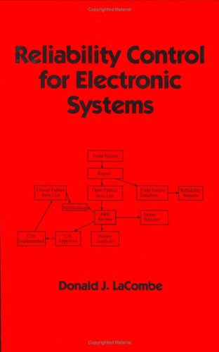 Reliability Control for Electronic Systems (Electrical and: Lacombe