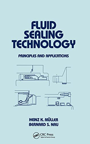 9780824799694: Fluid Sealing Technology: Principles and Applications (Mechanical Engineering)