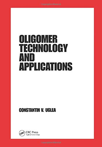 9780824799786: Oligomer Technology and Applications