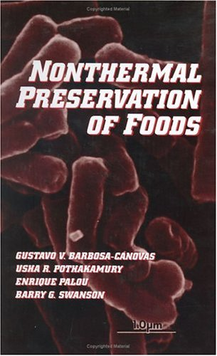 9780824799793: Nonthermal Preservation of Foods (Food Science and Technology)