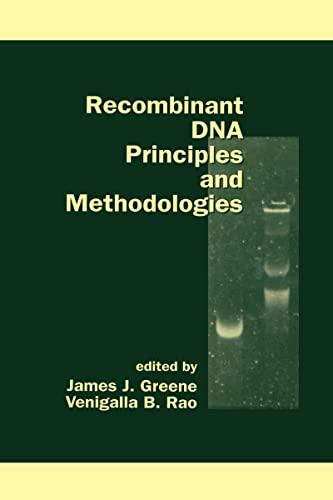 9780824799892: Recombinant DNA Principles and Methodologies