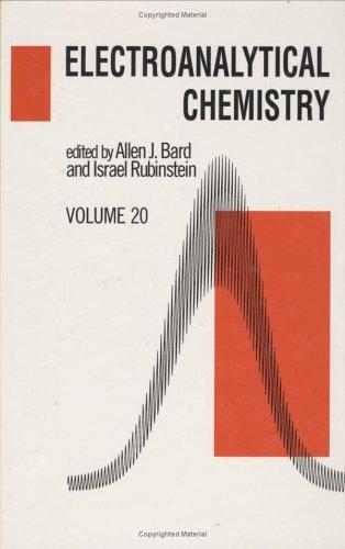 Electroanalytical Chemistry: A Series of Advances: Volume 20: Bard, Allen J.