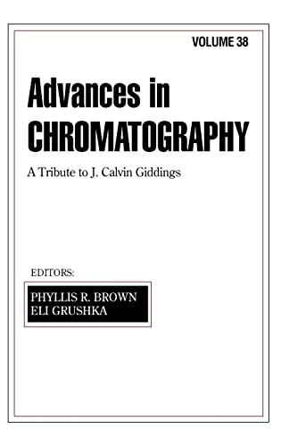 9780824799991: Advances in Chromatography: Volume 38