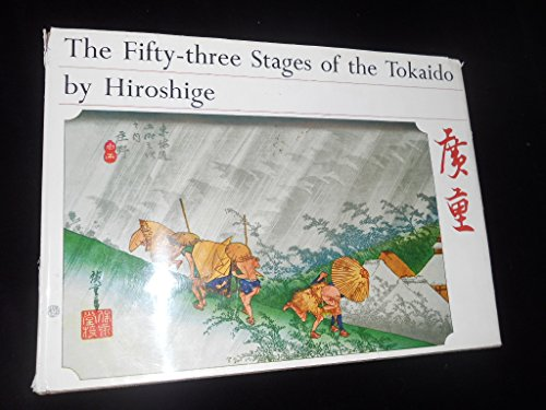 Fifty-Three Stages of the Tokaido: Hiroshige, U.