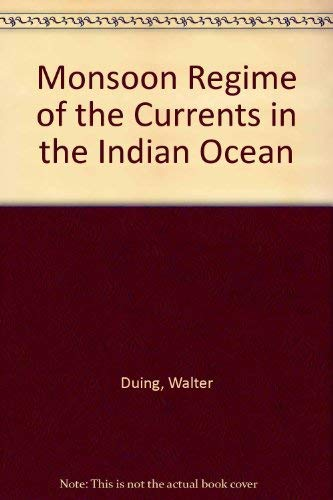 9780824800925: Monsoon Regime of the Currents in the Indian Ocean
