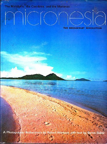 9780824801021: Micronesia;: The breadfruit revolution,