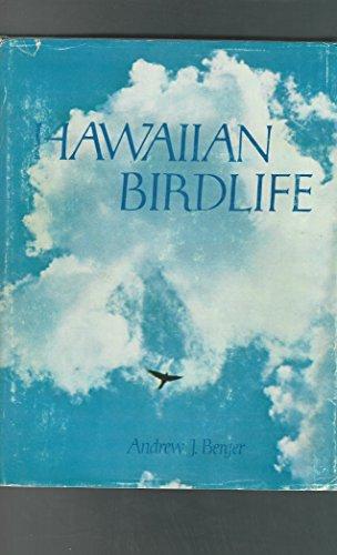 Hawaiian Birdlife: Berger, Andrew J.