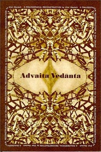 9780824802714: Advaita Vedanta : A Philosophical Reconstruction