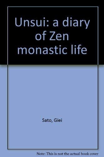 Unsui: a diary of Zen monastic life: Sato, Giei