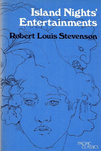 Island Nights' Entertainments (Pacific classics, 6): Stevenson, Robert Louis