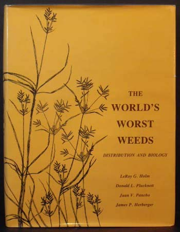 9780824802950: The World's worst weeds: Distribution and biology