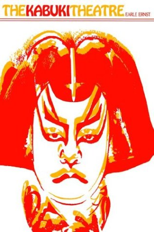 Kabuki Theatre (East West Center Book): Earle Ernst