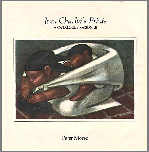 Jean Charlot's Prints: A Catalogue Raisonne (0824803647) by Peter Morse; Jean Charlot