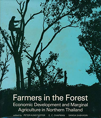 9780824803667: Farmers in the Forest: Economic Development and Marginal Agriculture in Northern Thailand