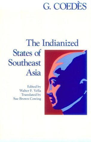 9780824803681: The Indianized States of Southeast Asia