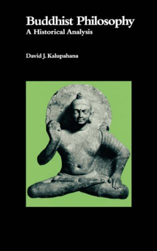 Buddhist Philosophy: A Historical Analysis (National Foreign Language Center Technical Reports): ...