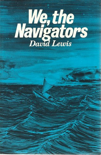 9780824803940: We, the Navigators: The Ancient Art of Landfinding in the Pacific